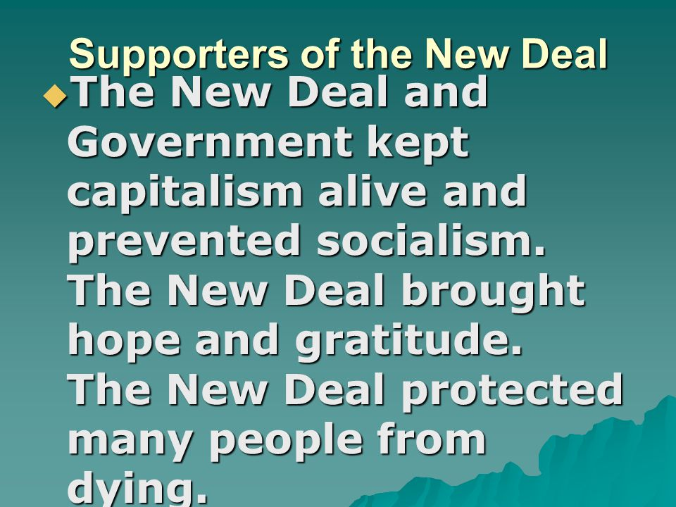 Supporters of the New Deal