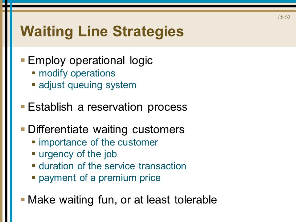 Waiting Line Strategies