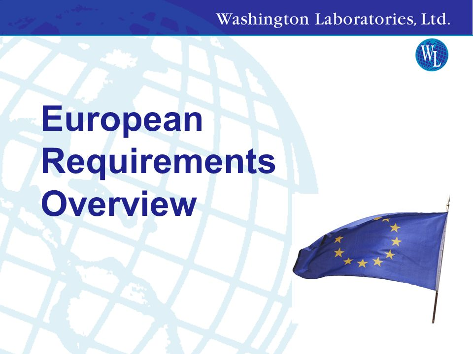European Requirements Overview