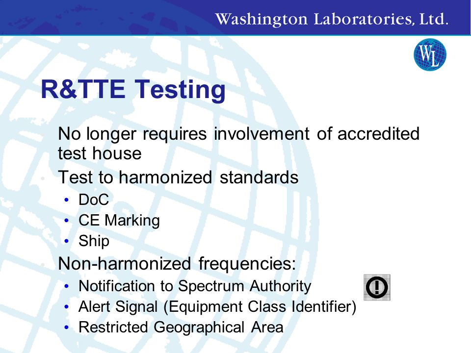 R&TTE Testing No longer requires involvement of accredited test house