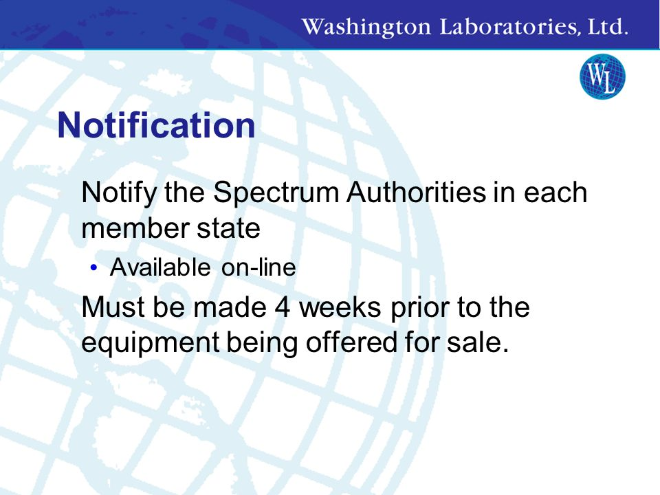 Notification Notify the Spectrum Authorities in each member state