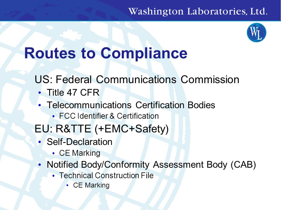 Routes to Compliance US: Federal Communications Commission