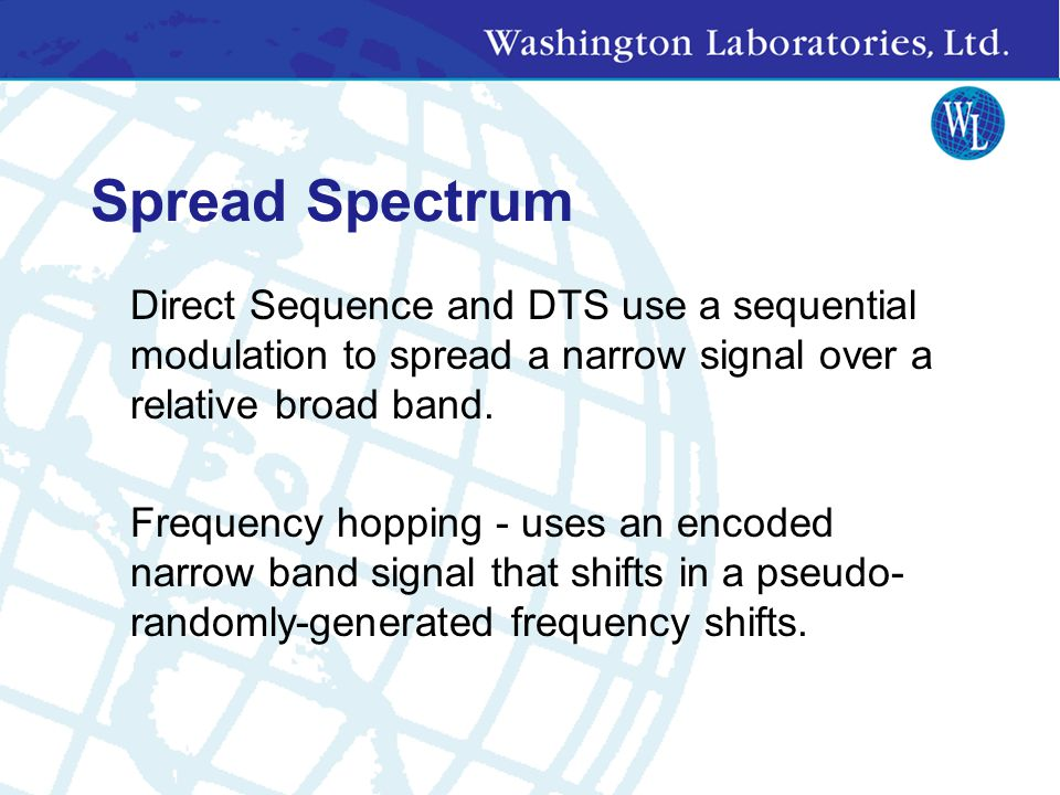 Spread Spectrum Direct Sequence and DTS use a sequential modulation to spread a narrow signal over a relative broad band.