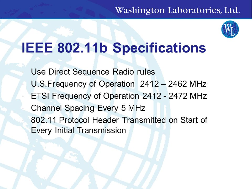 IEEE 802.11b Specifications Use Direct Sequence Radio rules