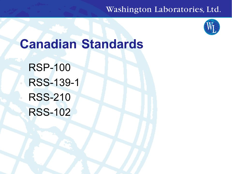 Canadian Standards RSP-100 RSS-139-1 RSS-210 RSS-102