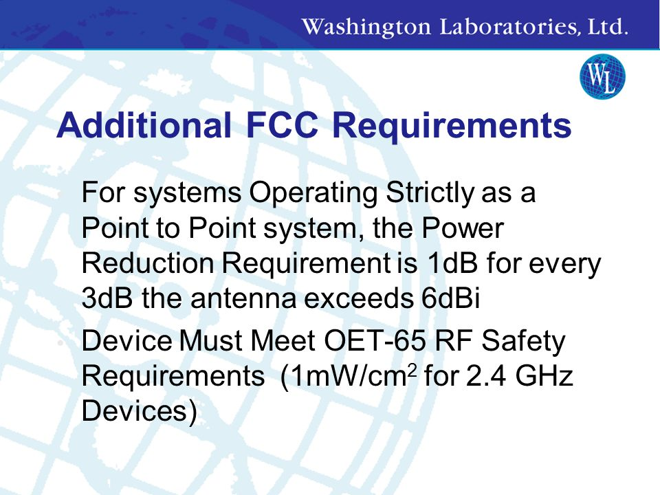 Additional FCC Requirements