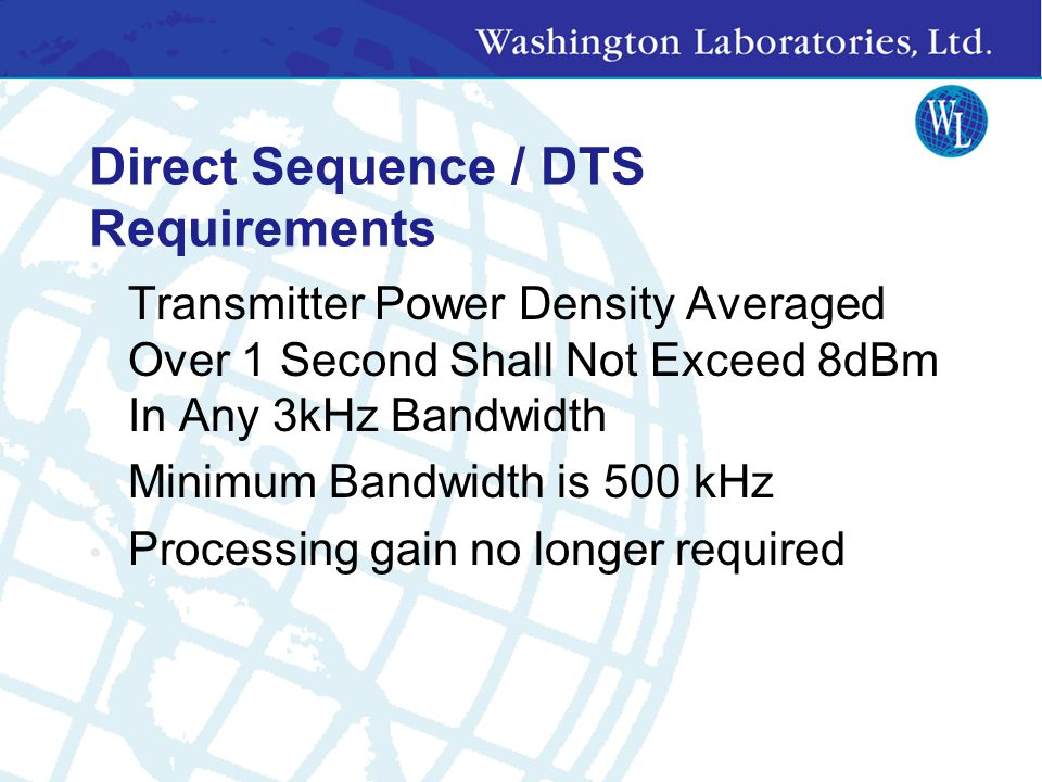 Direct Sequence / DTS Requirements