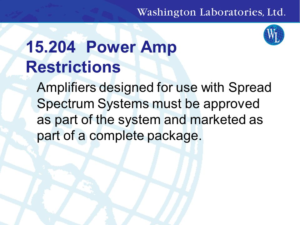 15.204 Power Amp Restrictions