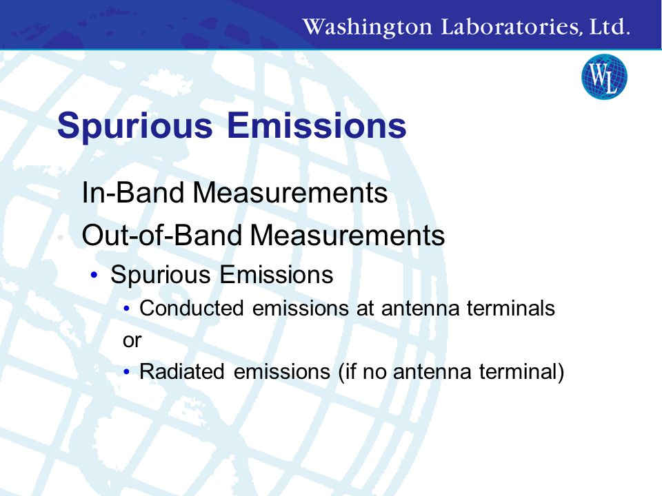 Spurious Emissions In-Band Measurements Out-of-Band Measurements