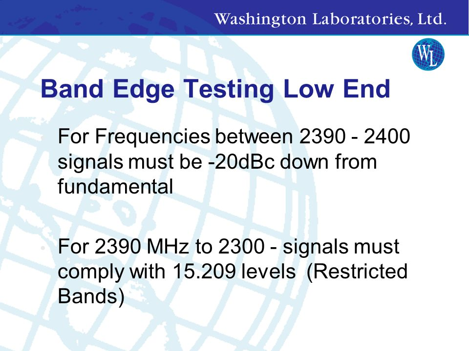 Band Edge Testing Low End