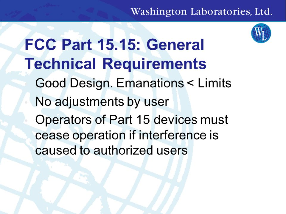 FCC Part 15.15: General Technical Requirements
