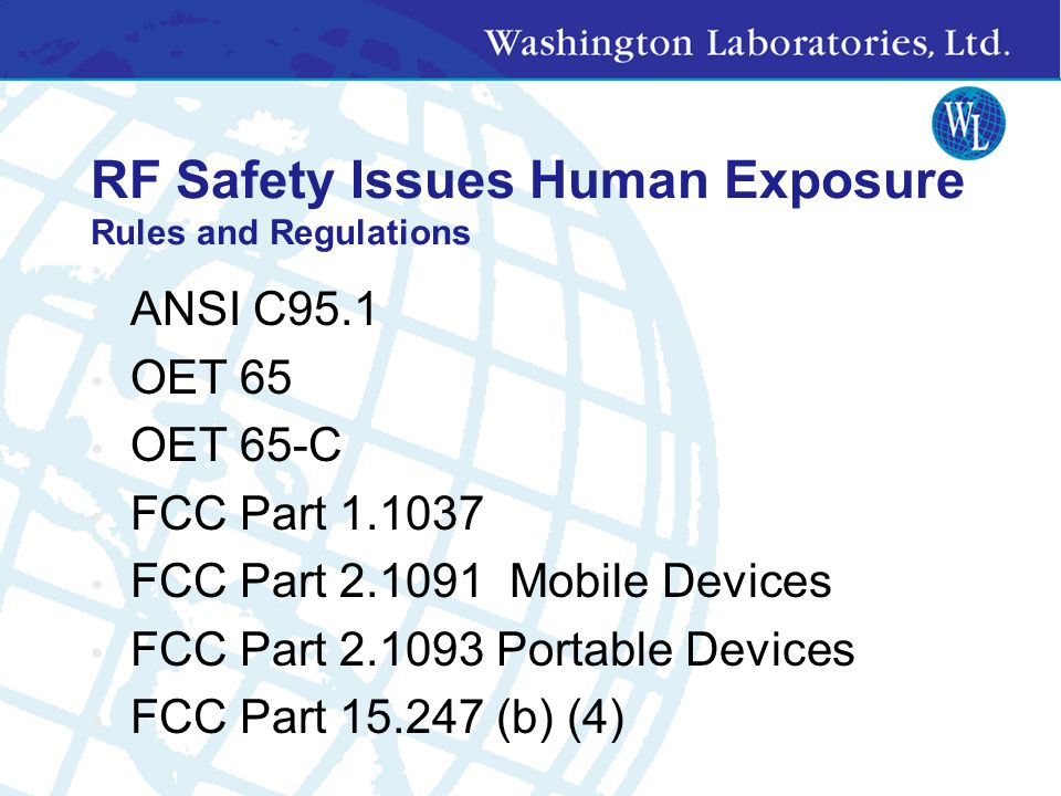 RF Safety Issues Human Exposure Rules and Regulations