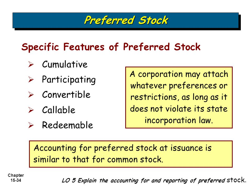 Preferred Stock Specific Features of Preferred Stock Cumulative