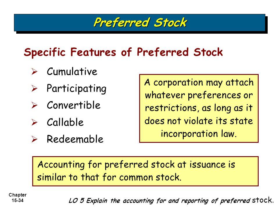 Preferred Stock Specific Features of Preferred Stock Cumulative