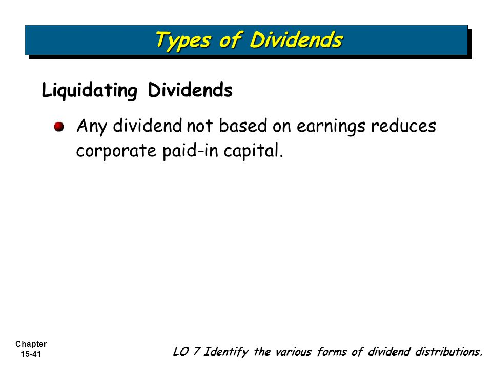 Types of Dividends Liquidating Dividends