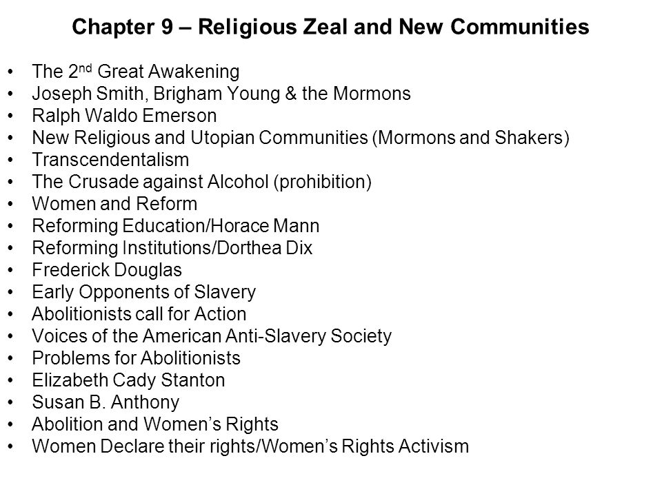 Chapter 9 – Religious Zeal and New Communities