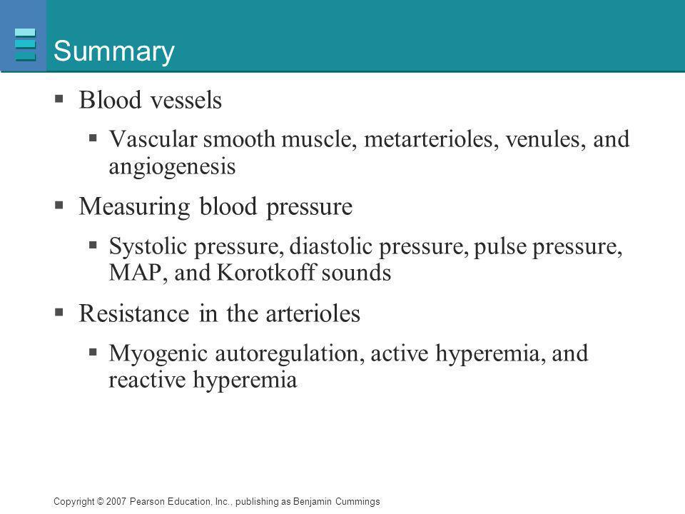 Summary Blood vessels Measuring blood pressure