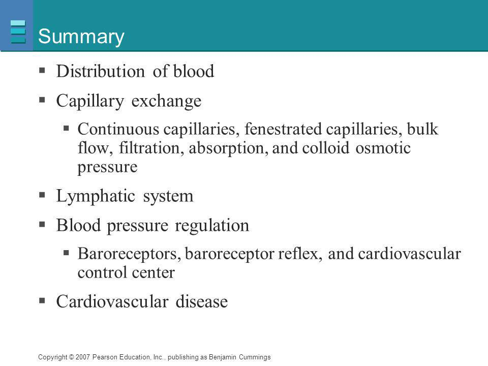 Summary Distribution of blood Capillary exchange Lymphatic system