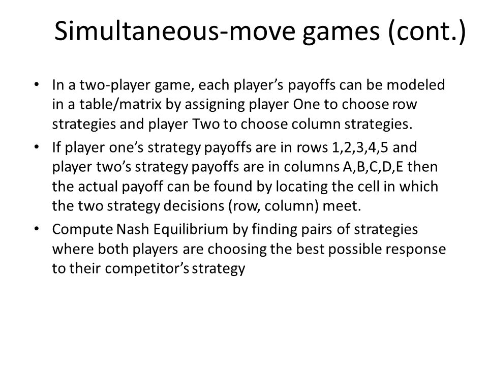 Simultaneous-move games (cont.)