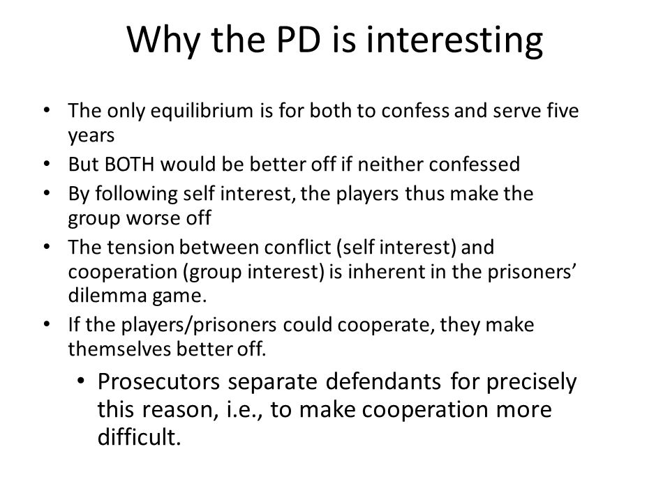 Why the PD is interesting