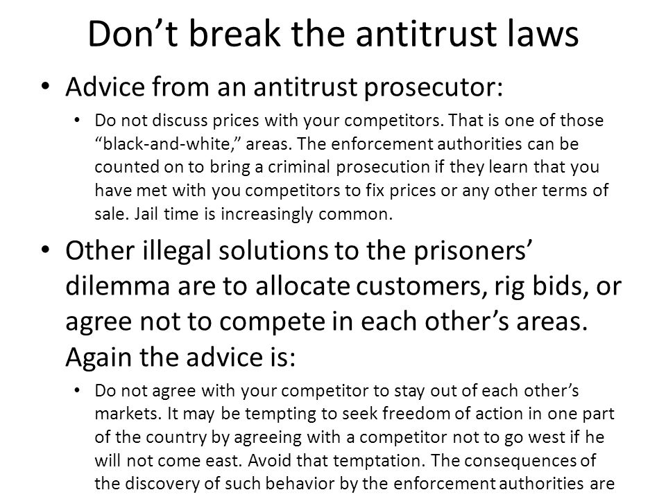 Don't break the antitrust laws