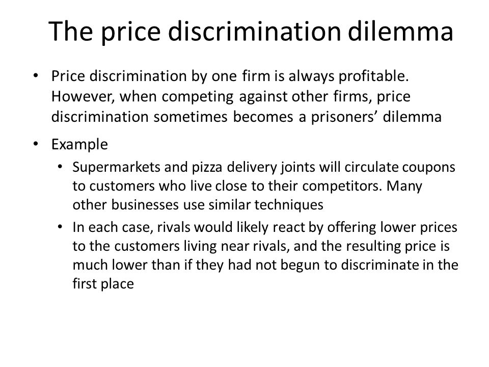 The price discrimination dilemma