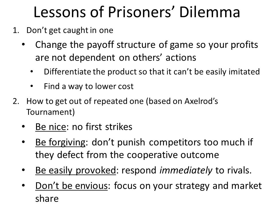 Lessons of Prisoners' Dilemma