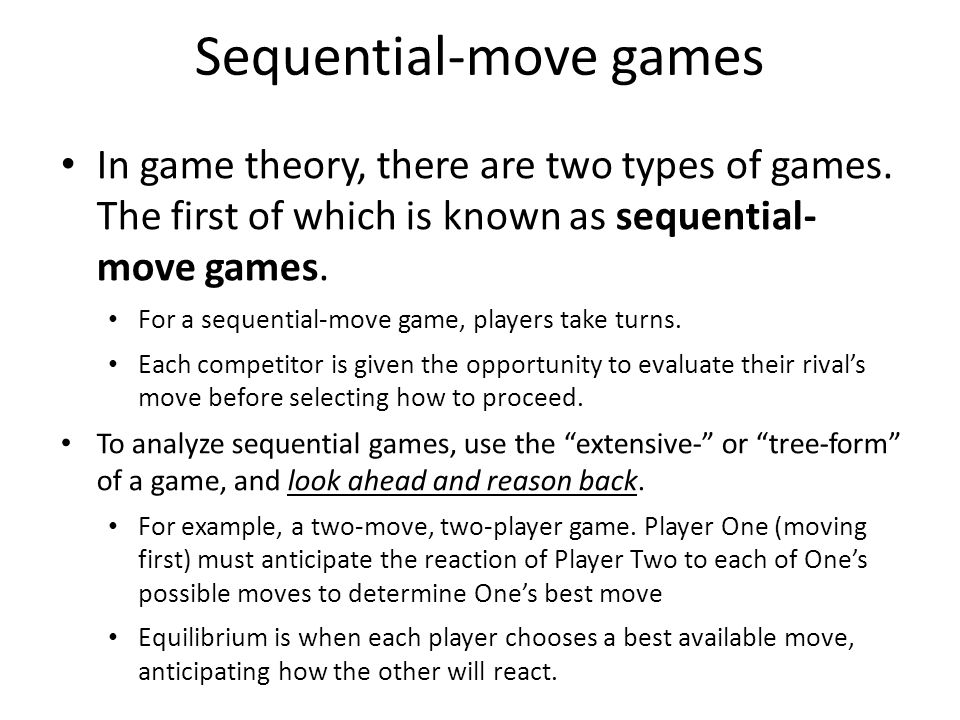 Sequential-move games