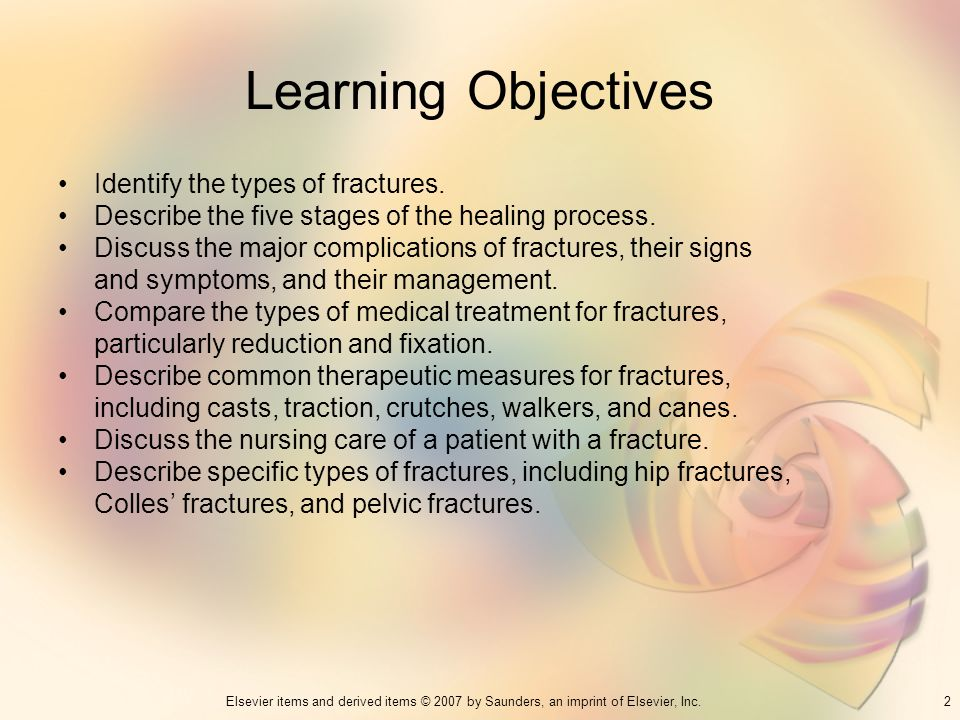 Learning Objectives Identify the types of fractures.