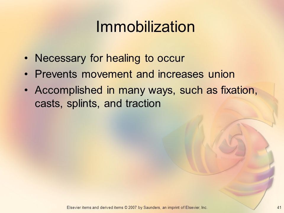 Immobilization Necessary for healing to occur