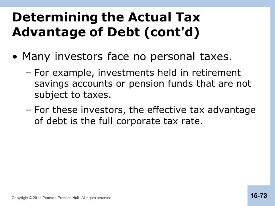 Determining the Actual Tax Advantage of Debt (cont d)