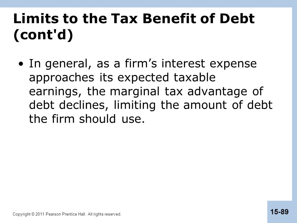 Limits to the Tax Benefit of Debt (cont d)