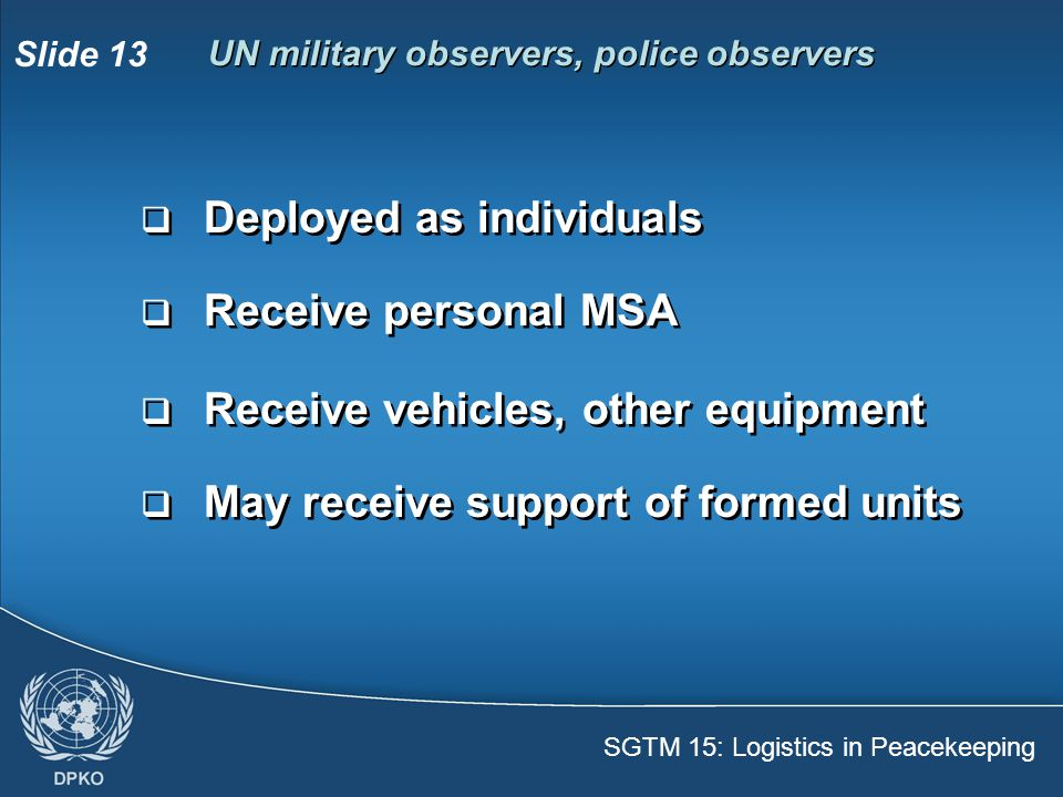 UN military observers, police observers