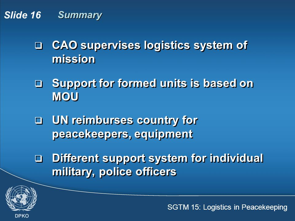 CAO supervises logistics system of mission