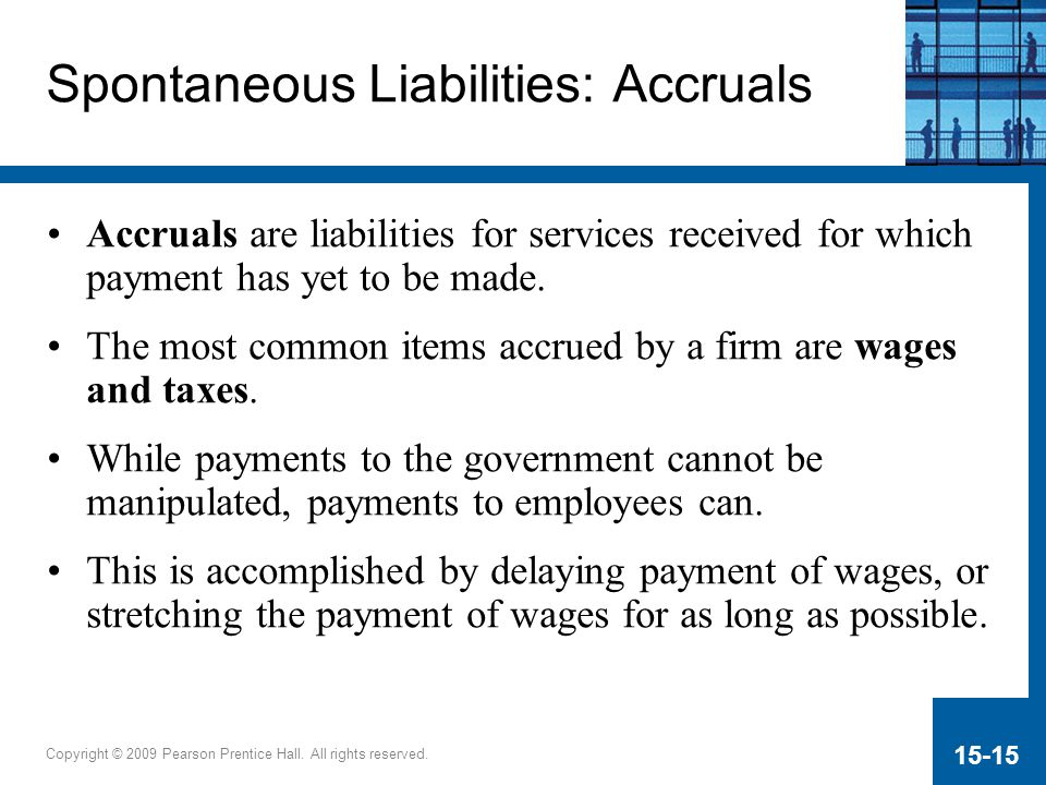Spontaneous Liabilities: Accruals