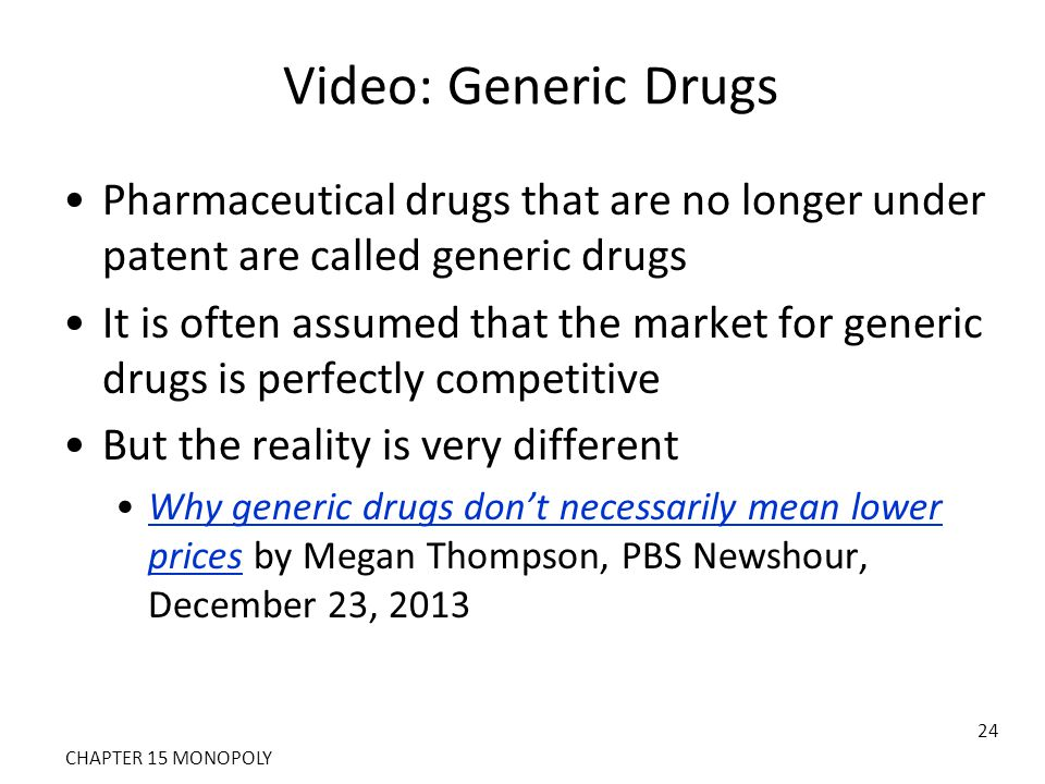 Video: Generic Drugs Pharmaceutical drugs that are no longer under patent are called generic drugs.
