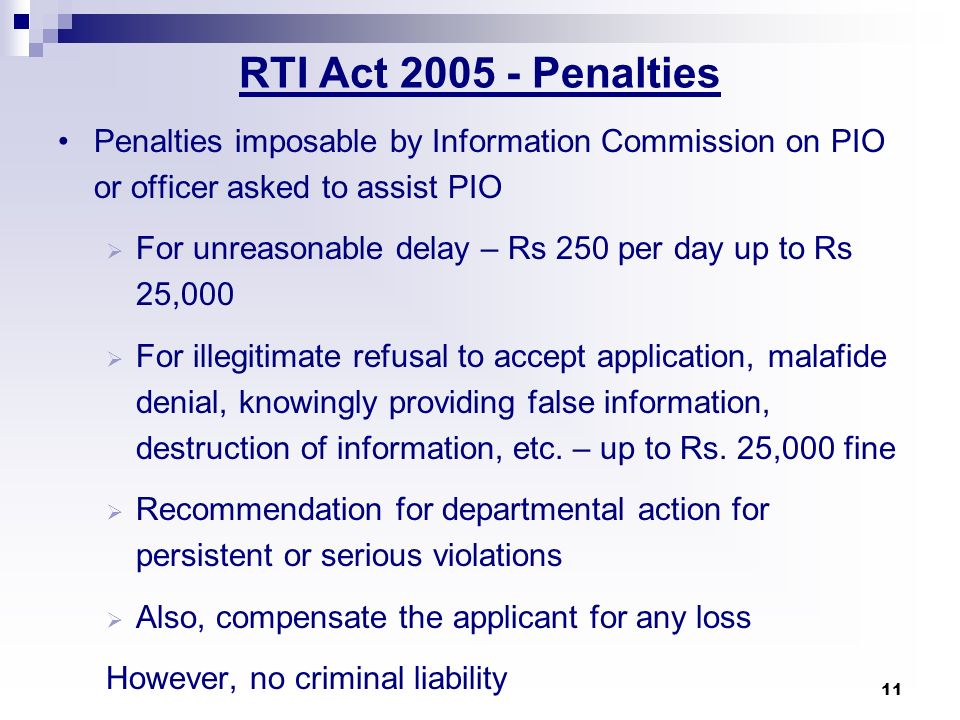 RTI Act 2005 - Penalties Penalties imposable by Information Commission on PIO or officer asked to assist PIO.