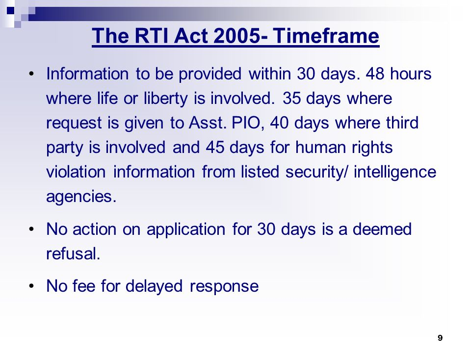 The RTI Act 2005- Timeframe