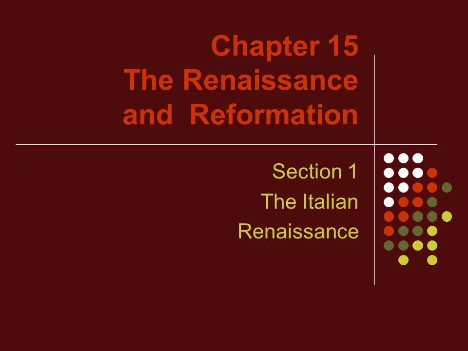the many changes that came with the italian renaissance in early 1300s