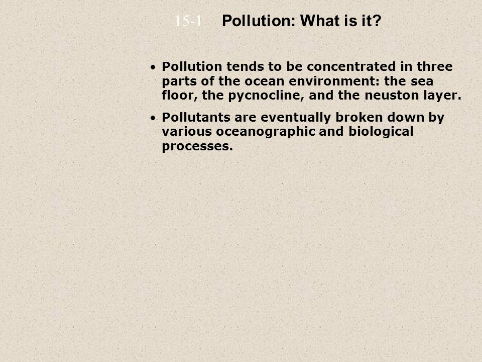 15-1 Pollution: What is it