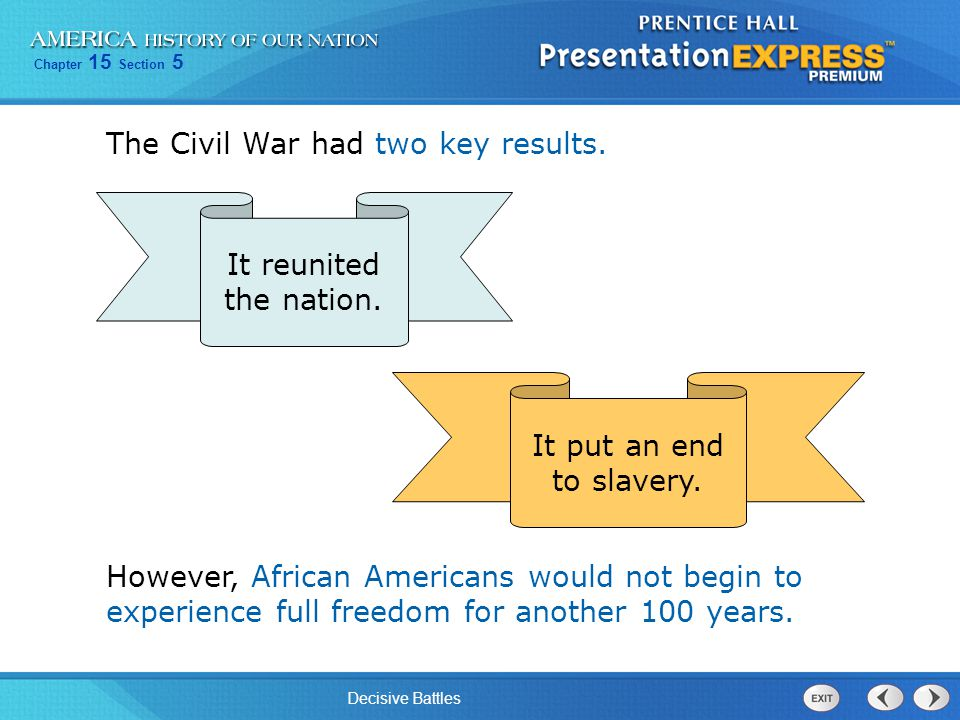 The Civil War had two key results.