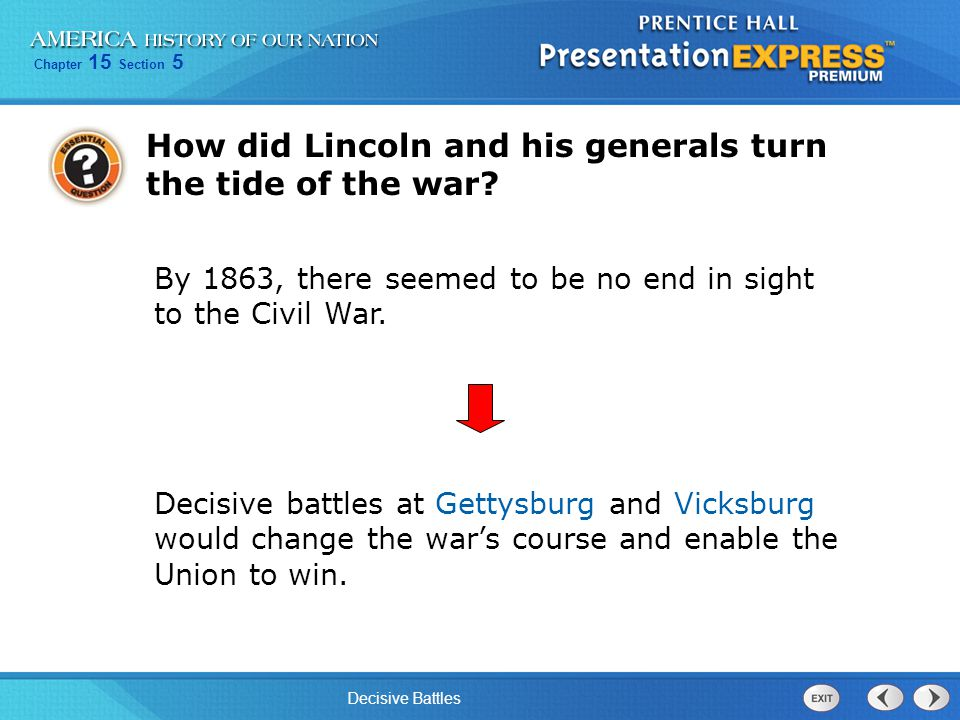 How did Lincoln and his generals turn the tide of the war