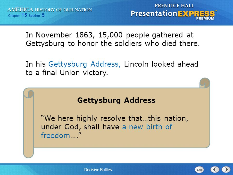 In November 1863, 15,000 people gathered at Gettysburg to honor the soldiers who died there.