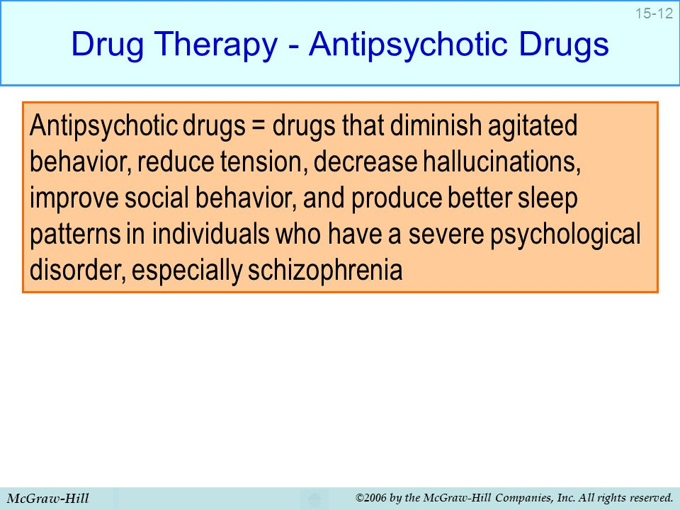 Drug Therapy - Antipsychotic Drugs