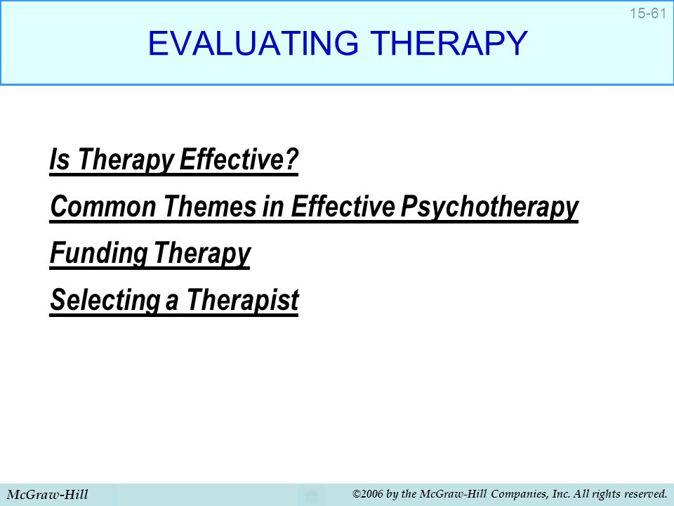 EVALUATING THERAPY Is Therapy Effective