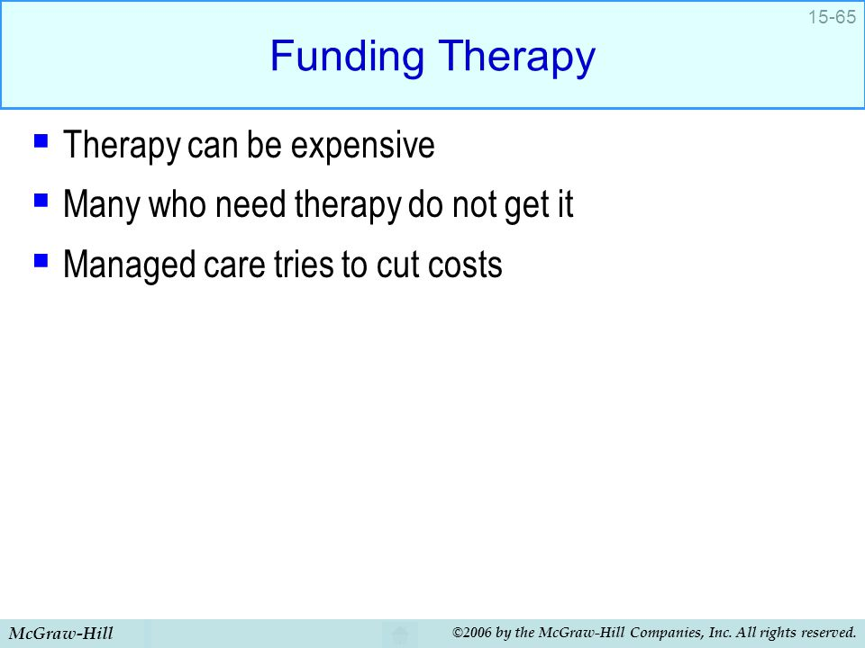 Funding Therapy Therapy can be expensive