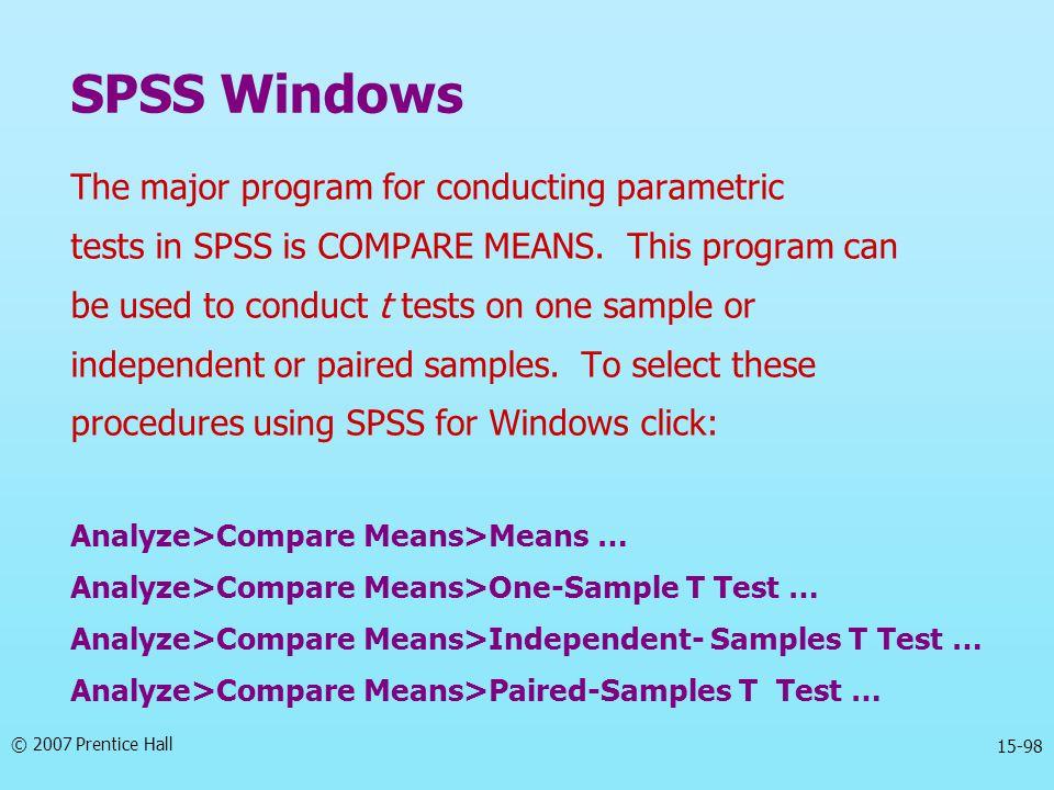 SPSS Windows The major program for conducting parametric