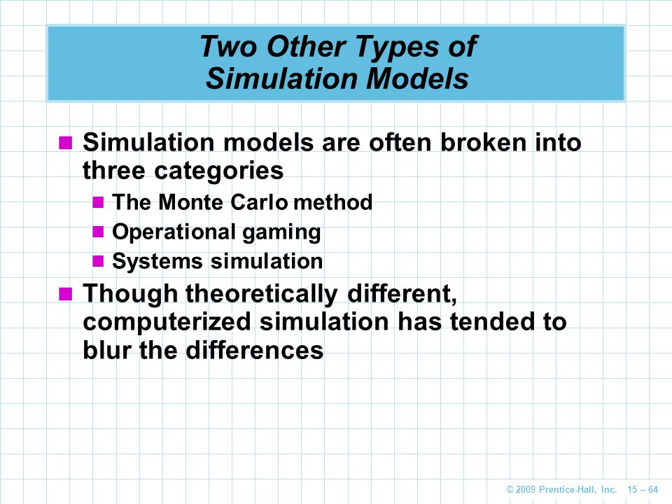Two Other Types of Simulation Models