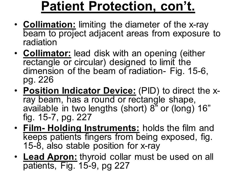 Patient Protection, con't.