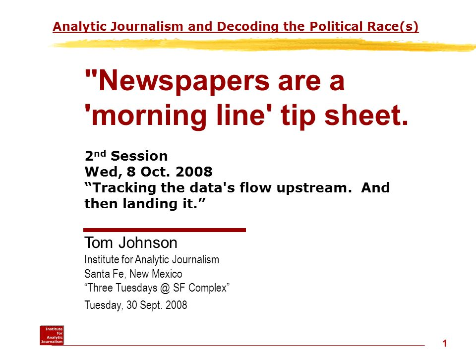 Analytic Journalism and Decoding the Political Race(s)